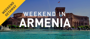 Weekend in Armenia