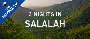 3 nights in Salalah Oman- UAE...