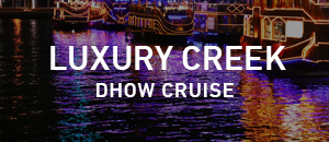 Luxury Creek Dhow Dinner Cruise